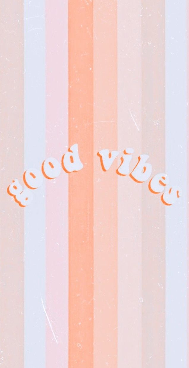 The Vibes Are Good Aesthetic Iphone Wallpaper Cute Wallpapers For Ipad Wallpaper Iphone Cute