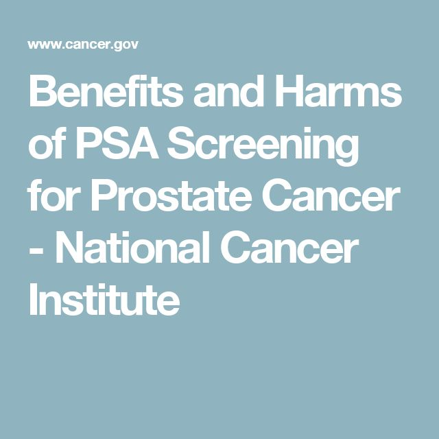 Benefits and Harms of PSA Screening for Prostate Cancer - National Cancer Institute