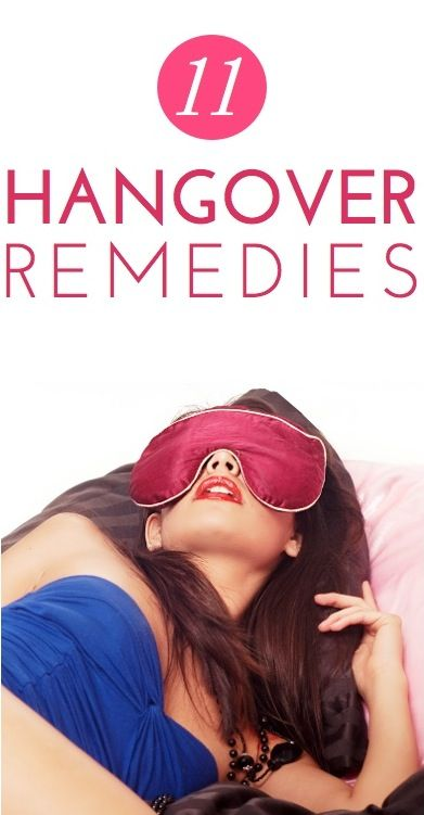 perfect for the weekend -- 11 Hangover Remedies: Great Expert-Recommended Ways to Ease a Hangover