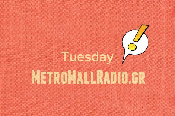 MetroMallRadio.gr | #237 www.metromallradio.gr