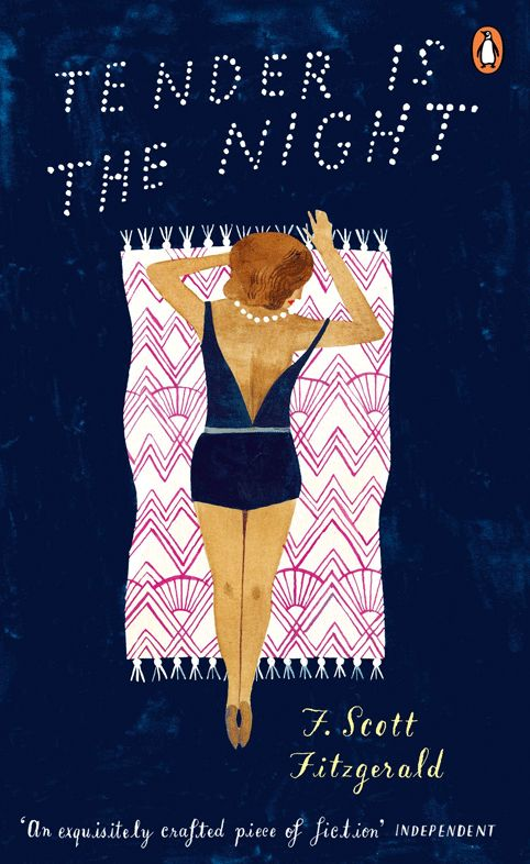 'Tender is the Night' by F. Scott Fitzgerald: new Penguin Essentials cover design by Carson Ellis