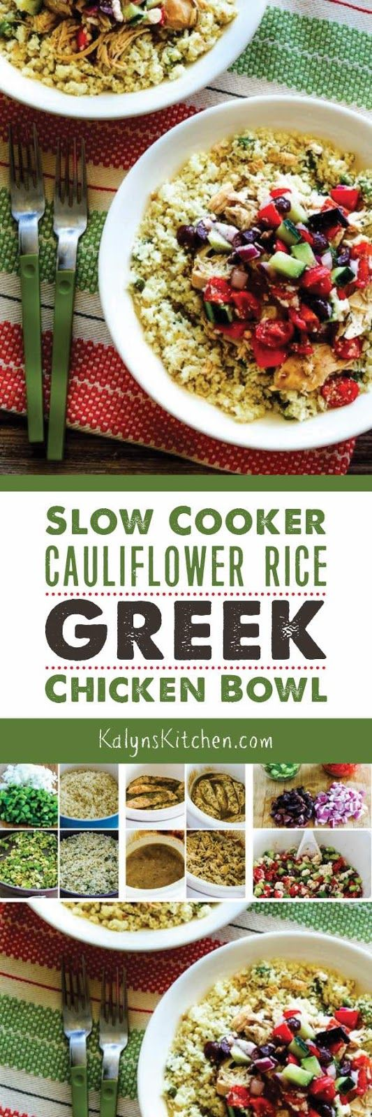 Slow Cooker Cauliflower Rice Greek Chicken Bowl is a tasty low-carb meal that's good any time of year, and this delicious slow cooker meal is also gluten-free, South Beach Diet friendly, and if you omit cheese it can easily be Paleo or Whole 30! [found on KalynsKitchen.com]: