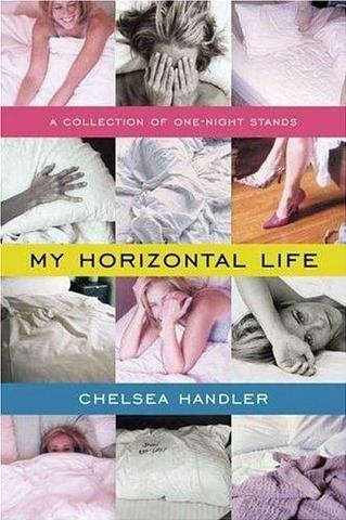 This will make any woman laugh!!: Worth Reading, Best Sell Books, Books Worth, Funniest Books, Hilarious, So Funny, Horizontal Life, Chelsea Handler, One Night Stands