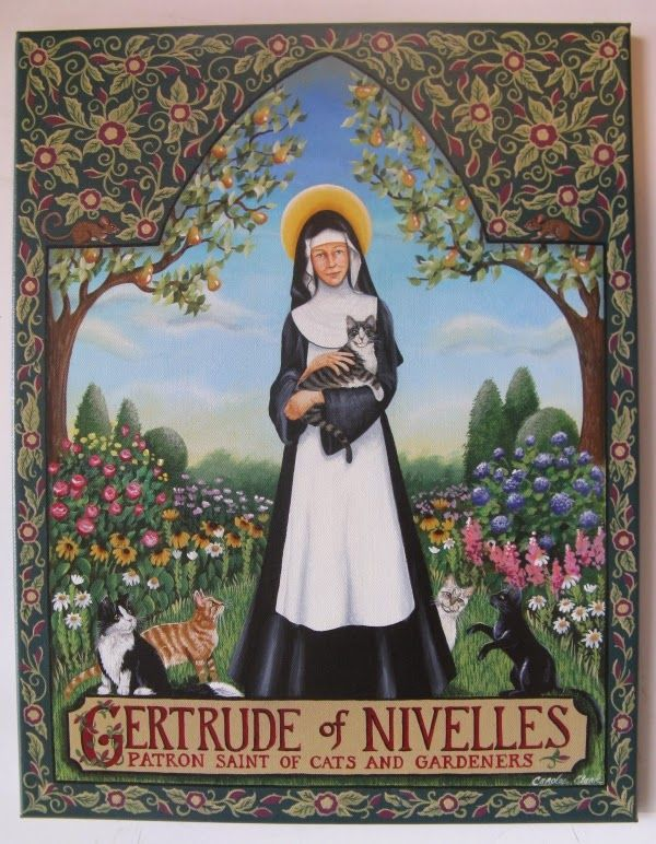 Gertrude of Nivelles was a seventh century Benedictine abbess, who is the patron of cats and gardeners, and I believe of travelers as well. She is sometimes invoked against mice too (notice the tiny mice included in the tapestry-like border).