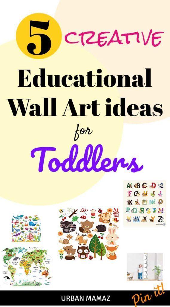 5 Creative Educational Wall Art Ideas For Toddlers Educational Wall Art Art Wall Kids Wall Art