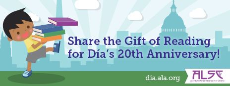 Share the Gift of Reading for Día's 20th Anniversary!