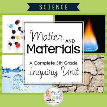 Ontario Gr. 5: Properties of and Changes in Matter