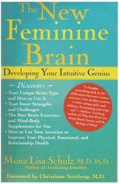 New Feminine Brain- Developing Initiative Genius