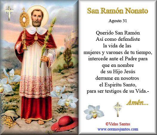 SANTO PARA CALLAR Y CHISMES Y PARA CUIDAR DE LAS MUJERES EMBARAZADAS. SAN RAMON NONATO.