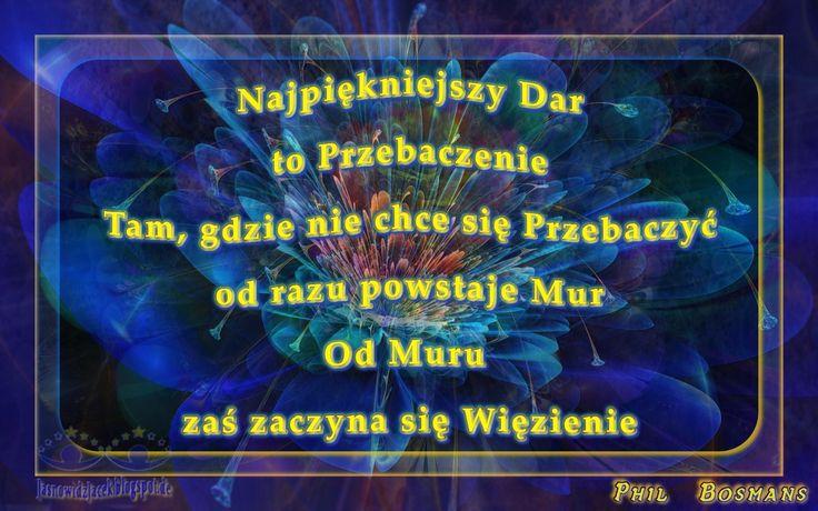 Najpiękniejszy Dar to Przebaczenie - Phil Bosmans  JasnowidzJacek.blogspot.de