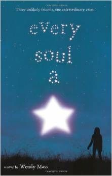 Every Soul a Star by Wendy Mass -- book review and teaching suggestions