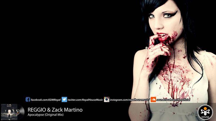 REGGIO & Zack Martino - Apocalypse (Original Mix)