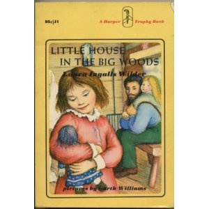 Little House in the Big Woods: Worth Reading, Big Woods, Little Houses, Books Worth, Book Covers, 2012 Books, Laura Ingalls