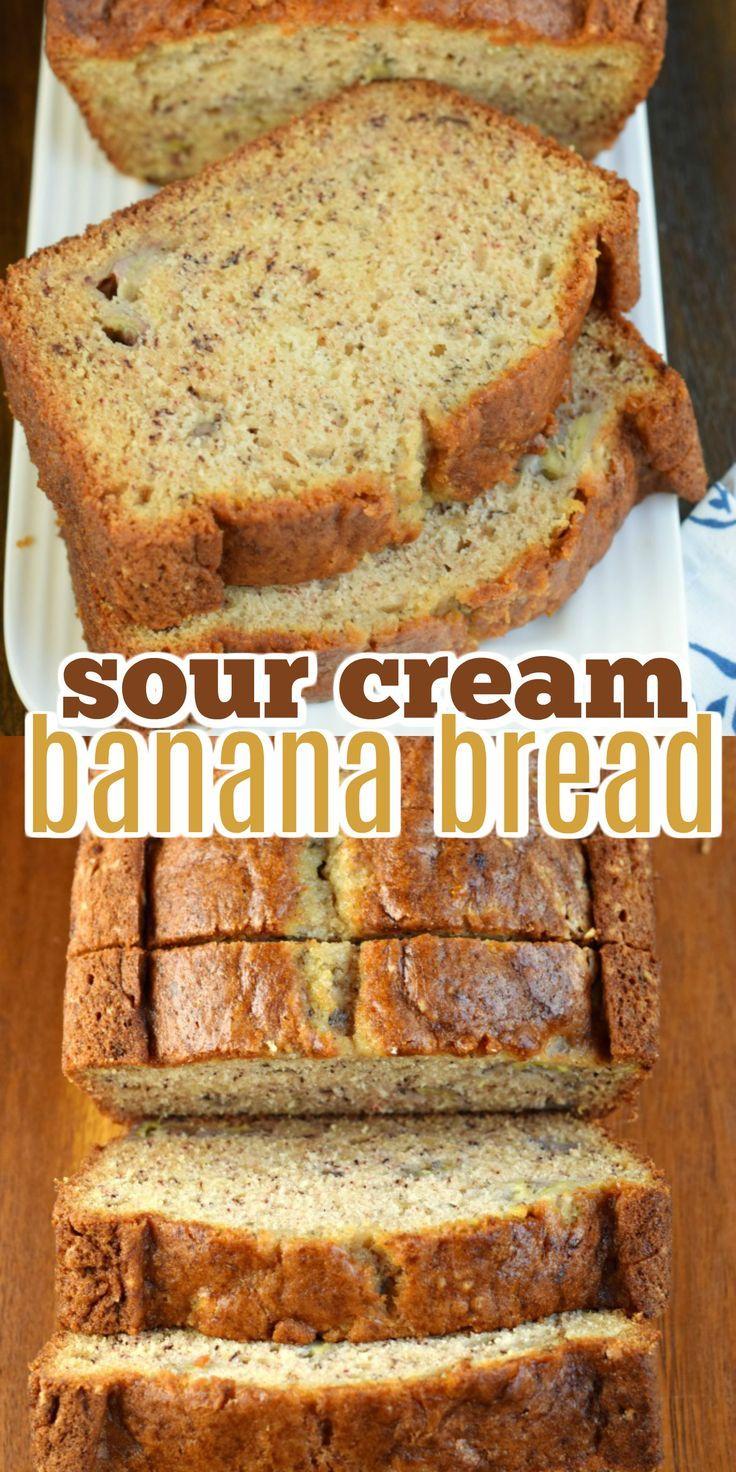 Sour Cream Banana Bread In 2020 Sour Cream Banana Bread Bread Recipes Sweet Bread Recipes Homemade