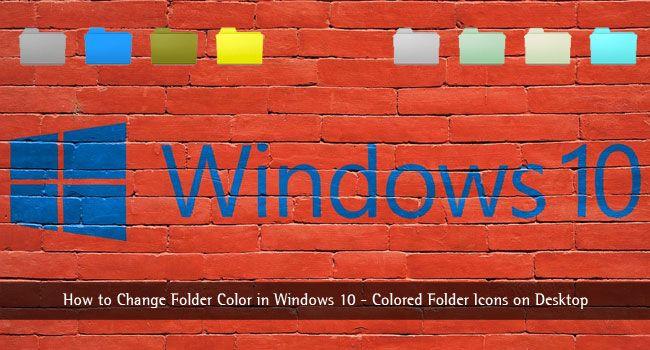 How to Change Folder Color in #Windows10 – Colored Folder Icons on Desktop