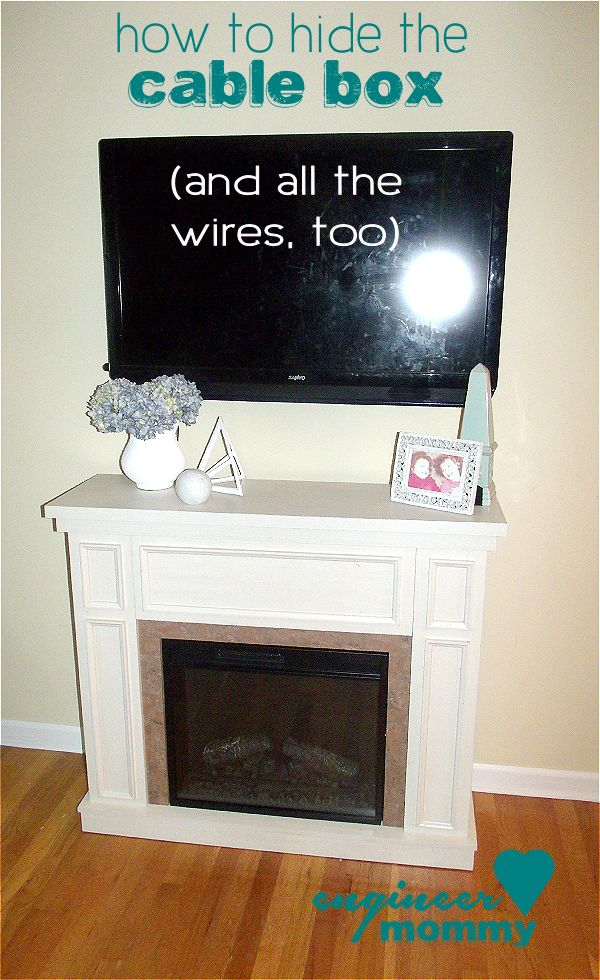 How To Hide The Cable Box My Home Pinterest Tv Over Fireplace