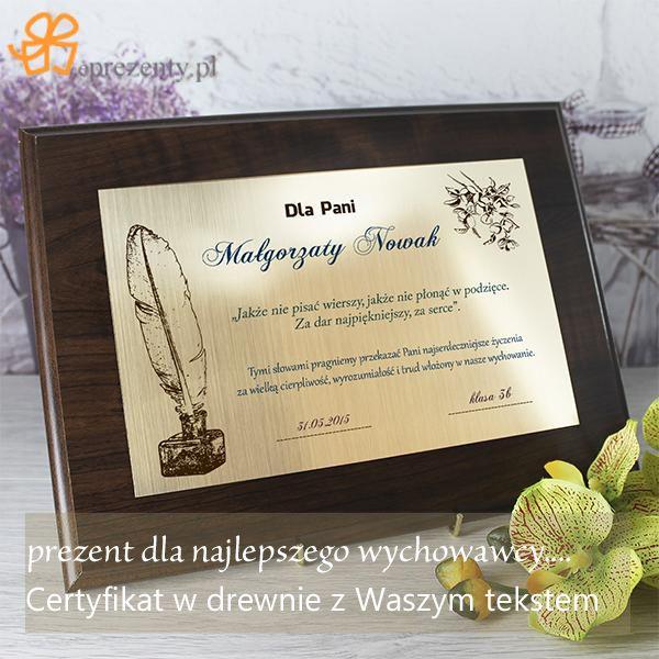 Pamiątkowy prezent dla nauczyciela - certyfikat w drewnie. Tekst certyfikatu jest w pełni personalizowany, dzięki czemu będzie to upominek jedyny w swoim rodzaju.  http://bit.ly/1FHyPSE