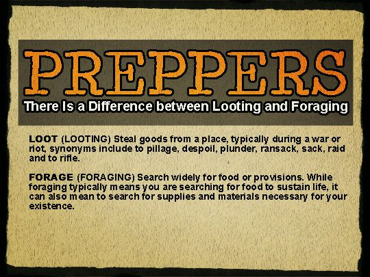 Preppers: There Is a Difference between Looting and Foraging