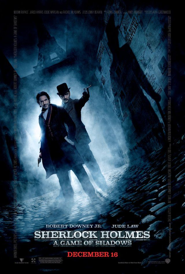 """""""Sherlock Holmes 2: A Game of Shadows"""" (dir. Guy Ritchie, 2011) --- In this sequel, Sherlock Holmes (Robert Downey, Jr.) and his longtime trusted associate, Doctor Watson (Jude Law), take on their arch-nemesis, Professor Moriarty (Jared Harris), with the help of Holmes's older brother Mycroft Holmes (Stephen Fry) and a gypsy named Sim (Noomi Rapace). MY RATING: 4/5 Stars"""