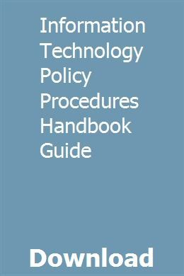 Information Technology Policy Procedures Handbook Guide download pdf