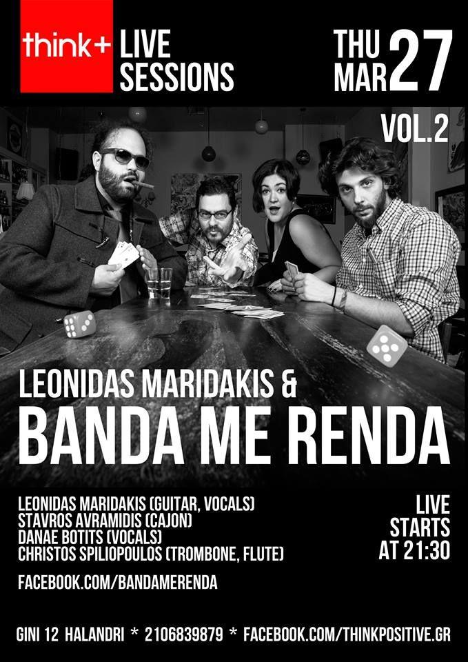 http://justbands.gr/leonidas-maridakis-banda-me-renda-live-think-vol-2/