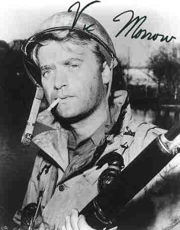 "Vic Morrow starred in the 1960's TV series ""Combat!"" as Sergeant Chip Saunders... Great Show!"