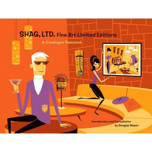 The complete prints and posters of Josh Agle, a.k.a. Shag http://amzn.to/PDpI8s $18.33