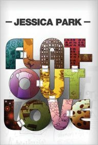 Flat-Out Love by Jessica Park | 9781477810255 | Paperback | Barnes & Noble