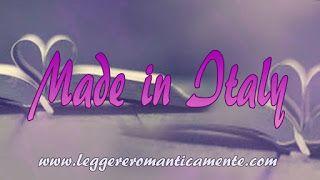 Leggere Romanticamente e Fantasy: Segnalazioni made in Italy