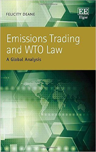 Emissions Trading and WTO Law: A Global Analysis (EBOOK) http://www.elgaronline.com/view/9781783474417.xml Emissions Trading and WTO Law examines the global trade issues that arise as a result of the introduction of emissions trading frameworks. The book focusses specifically on the rules of the WTO, as a tool to demonstrate where the boundaries exist for acceptable interference with international trade. In doing so, Felicity Deane addresses the thorny issue of the potential global