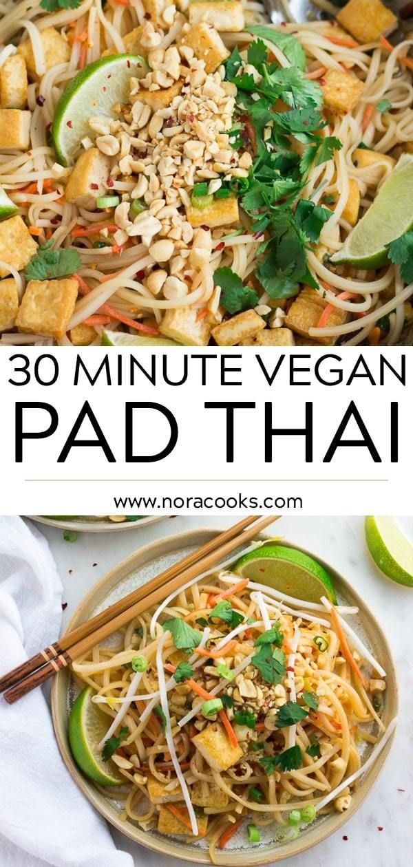 30 Minute Vegan Pad Thai with tofu and the most incredible, simple sauce! Better…