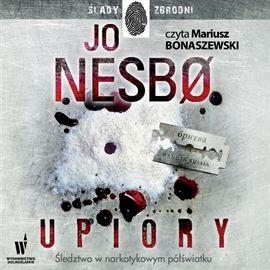 """Jo Nesbø, """"Upiory"""", przeł. Iwona Zimnicka, Wydawnictwo Dolnośląskie, Wrocław 2014. Jedna płyta CD, 17 godz. Czyta Mariusz Bonaszewski."""