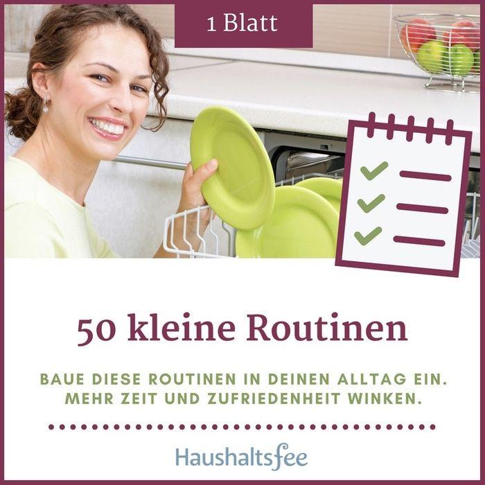 Dich nervt die Hausarbeit, das ständige Putzen und Aufräumen? Beginne mit dieser Liste zum Ausdrucken (PDF) noch heute mit der Einführung von kleinen Routinen in deinem Haushalt. Zeitersparnis und mehr Wohlbefinden winken! #haushalt #routinen #liste #plan #haushaltsfee