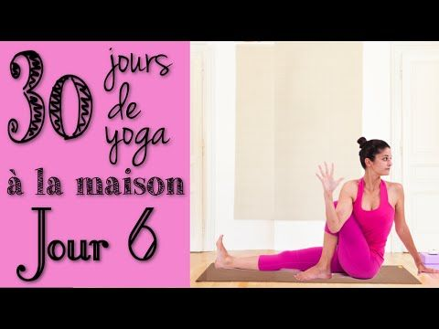 Défi Yoga - Jour 6 - Essorage interne, les torsions - YouTube