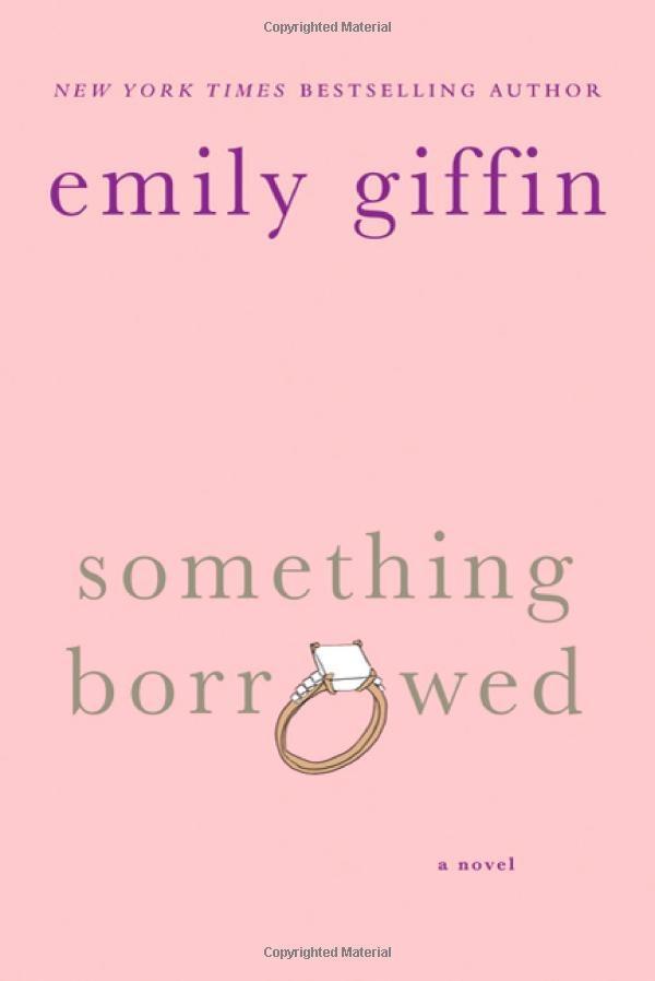 Amazon.com: Something Borrowed (9780312321192): Emily Giffin: Books