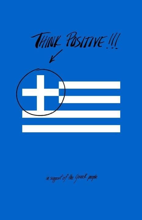 think positive. Greek positive thinking. the original! From the masters!
