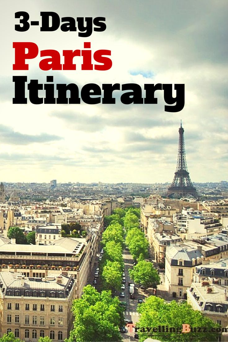 Only 3 days in Paris? No problem! Check out this sample itinerary!