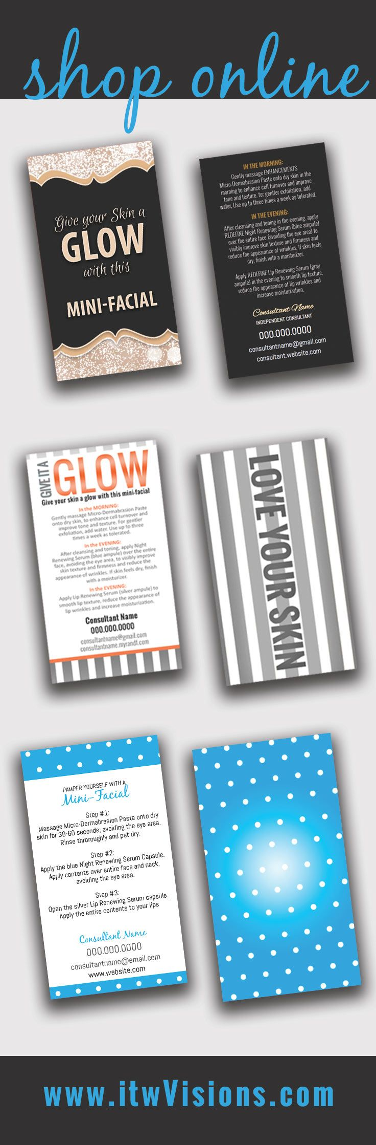Make your own mini-facial instruction cards at itwvisions.com. Many designs and styles to choose from...give it a glow and love your skin.