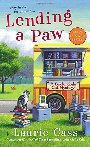 Lending a Paw: A Bookmobile Cat Mystery by Laurie Cass http://www.amazon.com/dp/0451415469/ref=cm_sw_r_pi_dp_EW64wb0A4STDC