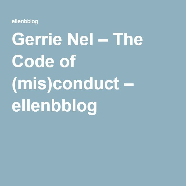 Gerrie Nel – The Code of (mis)conduct – ellenbblog