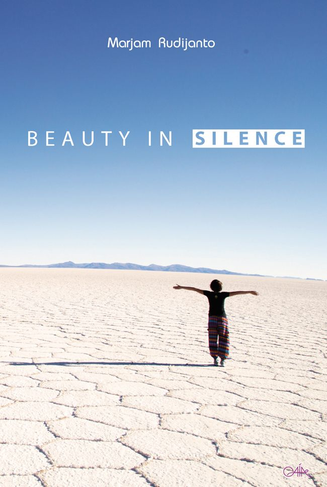 Beauty in Silence by Marjam Rudijanto.  A motivation book about a mother and her disable daughter.
