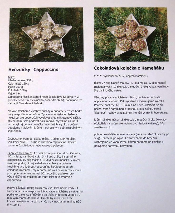 Recepty na Kapučínové hvězdičky se dvěma variantami kapučíno krému  a recept na Čokoládová kolečka od Cmáží (tento recept je tu i samostatně). Tentokrát i s fotkami.