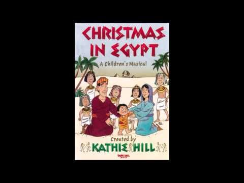 Full audio for Christmas in Egypt musical written by Kathie Hill.