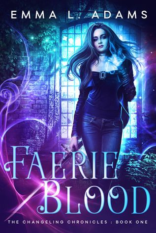 Review: Faerie Blood by Emma L Adams
