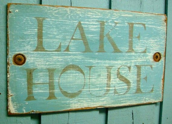 LAKE HOUSE Turquoise and Sandy Taupe Weathered Wood Sign