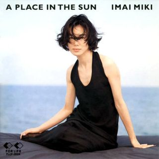 """Miki Imai """"A Place In The Sun"""" CD 今井美樹 (Have this CD)"""