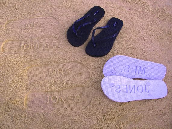 cute for mr. and mrs. to be!   Made from comfortable EVA foam and available in many sizes and colors. Simply provide us with your desired sole design or text, flip flop color, and flip flop size, and your personalized flip flops will be made to order and shipped within a week.