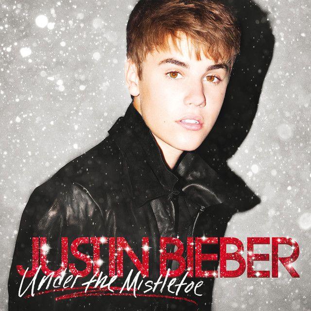 Mistletoe, a song by Justin Bieber on Spotify
