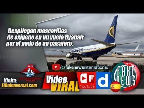 Despliegan mascarillas de oxígeno en un vuelo Ryanair por el pedo de un ...