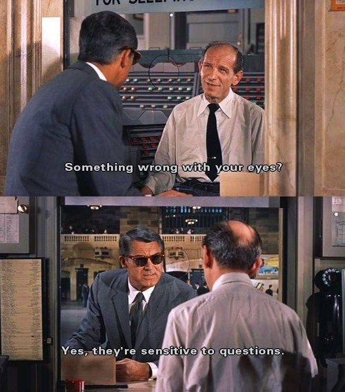 "NED GLASS: ""Something wrong with your eyes?"". ""NORTH BY NORTHWEST"" (1959)."